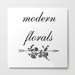 modern florals 2 . flowers Metal Print