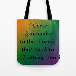Never Surrender/Inspirations and Patterns 1 Tote Bag