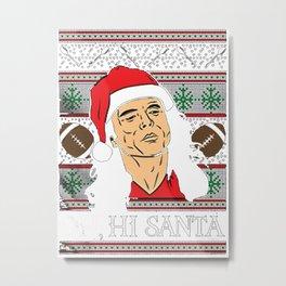 Oh Hi Santa Metal Print