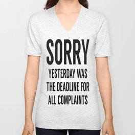 Complaints Deadline Unisex V-Neck