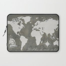 Not All Who Wander - World Map Laptop Sleeve