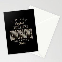 I'm a Choreographer Stationery Cards