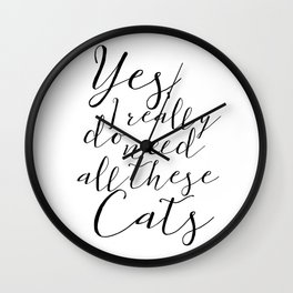 Yes, I really do need all these Cats Wall Clock