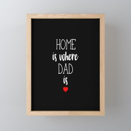 Father Father's Day Dad Daddy Parent Family Gift  Framed Mini Art Print