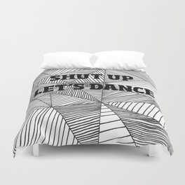 Shut up let's dance Duvet Cover