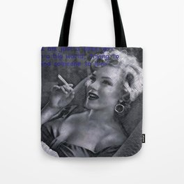 Im Just a Girl...  Tote Bag