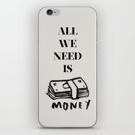 ALL WE NEED IS... iPhone Skin