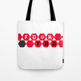 fuck you pattern Tote Bag