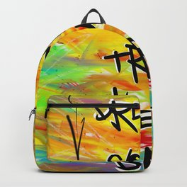 Dreams Come True Every Day Backpack