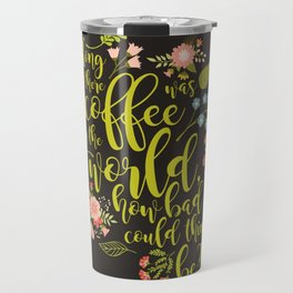 As long as there was coffee...Clary Fray. The Mortal Instruments Travel Mug