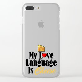Love Language Cheese Dairy Foodie Junk Food Clear iPhone Case