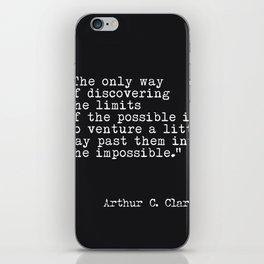 Arthur C. Clarke quote iPhone Skin