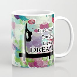 Gymnastics Live Your Dream Design Coffee Mug