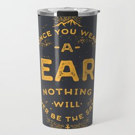 Once You Wear A Beard Nothing Will Ever Be The Same Travel Mug