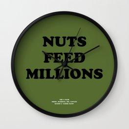 Howlin' Mad Murdock's 'Nuts Feed Millions' shirt Wall Clock