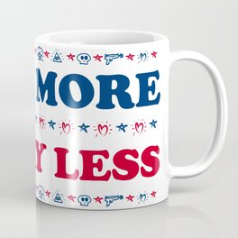 Vote More, Worry Less: Political Election Process Coffee Mug