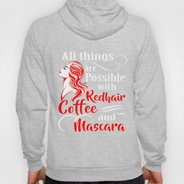 Redhair T-Shirt Funny Redhair Coffee And Mascara Gift Tee Hoody