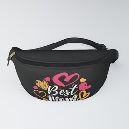 Best Mom Ever design Cute Gift for Moms and Wives Fanny Pack