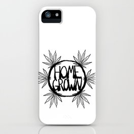 Home Grown Organic iPhone Case