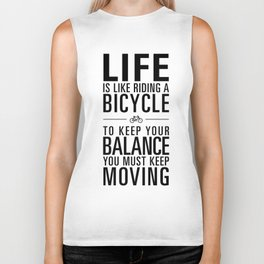Life is like riding a bicycle. White Background. Biker Tank