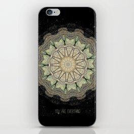 You are Everything Mandala iPhone Skin