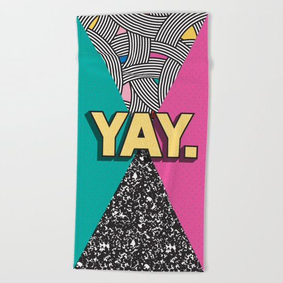 Yay. Positive Typography Message Beach Towel