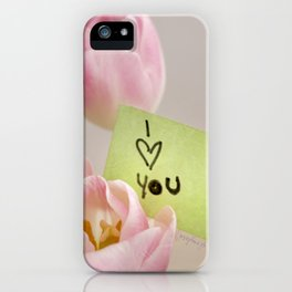 I Heart You with Pink Tulips iPhone Case