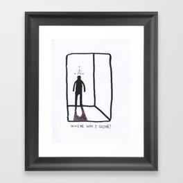 Where Was I Going? Framed Art Print