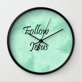Follow Jesus Wall Clock