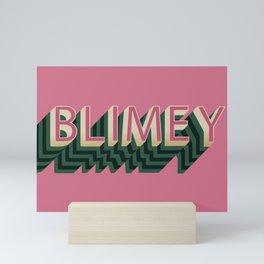 Blimey Mini Art Print
