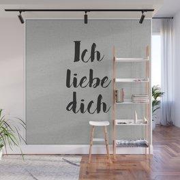 Ich Liebe Dich - German love Wall Mural