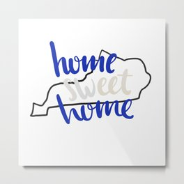 Home Sweet Home Kentucky Metal Print