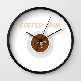 COFFEE SAUR Wall Clock