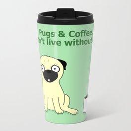 Pugs and Coffee Metal Travel Mug