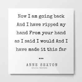 27     200220   Anne Sexton Quotes   Anne Sexton Poems Metal Print