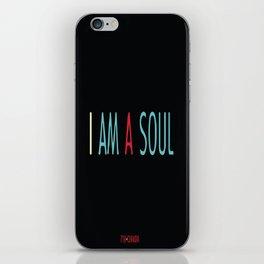 I am a Soul iPhone Skin