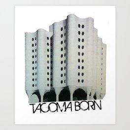 Tacoma Born - St. Josephs Hospital  Art Print
