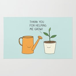 Thank you for helping me grow! Rug