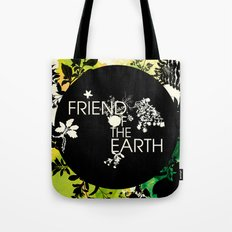 Friend of the Earth Tote Bag