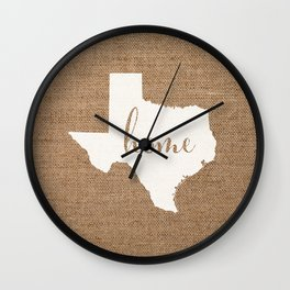 Texas is Home - White on Burlap Wall Clock