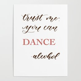 Trust Me, You Can Dance Poster