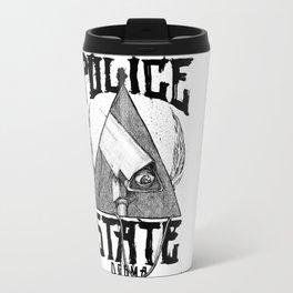 Believe the Dogma - Police State Travel Mug