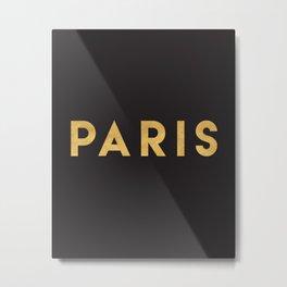 PARIS FRANCE GOLD CITY TYPOGRAPHY Metal Print