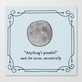 Sarcastic Moon Print Canvas Print