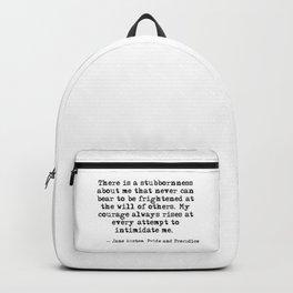 My courage always rises - Jane Austen Backpack