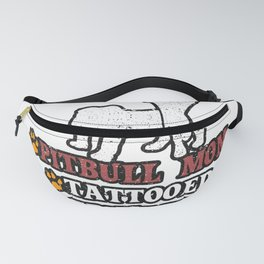 Pit Bull Mom Tattooed Educated Employed Fanny Pack