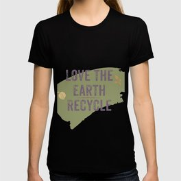 Love The Earth Recycle T-shirt
