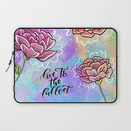 Live to the fullest Laptop Sleeve