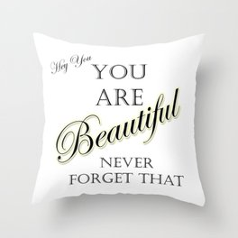 Hey Beautiful Throw Pillow