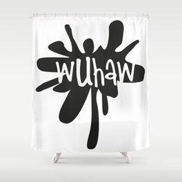 Wuhaw...Wake up, have a wank. Shower Curtain